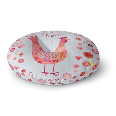 Nic Squirrell Chin Up, Chicken Round Floor Pillow Size: 23 x 23