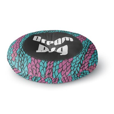 Pom Graphic Design Dream Big Round Floor Pillow Size: 23 x 23