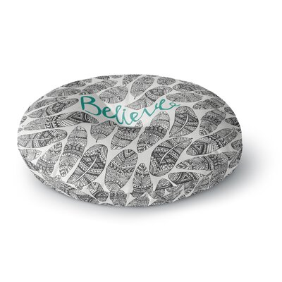 Pom Graphic Design Believe Round Floor Pillow Size: 26 x 26