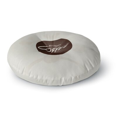 Juan Paolo But First, Coffee Round Floor Pillow Size: 23 x 23