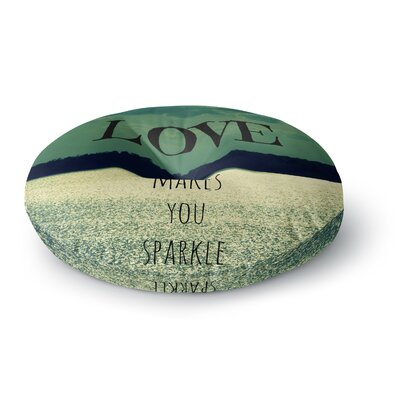 Robin Dickinson Love Makes You Sparkle Round Floor Pillow Size: 26 x 26