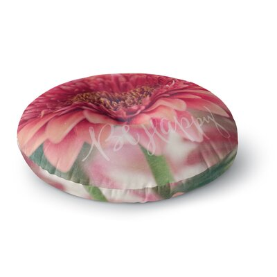Robin Dickinson Be Happy Floral Round Floor Pillow Size: 23 x 23