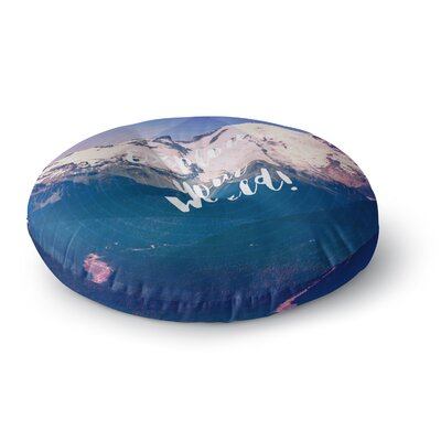 Robin Dickinson Explore Your World! Round Floor Pillow Size: 23 x 23