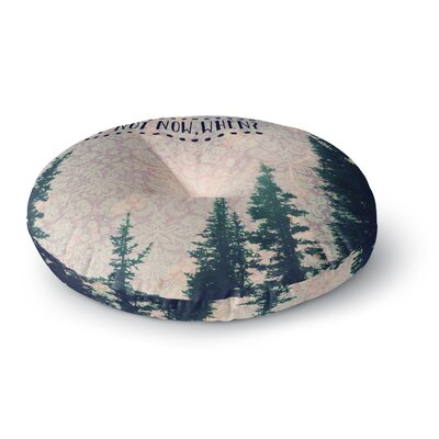 Robin Dickinson If Not Now, When? Tree Typography Round Floor Pillow Size: 26 x 26