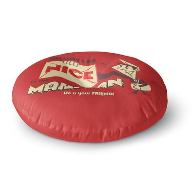Roberlan Be Nice to the Mailman Round Floor Pillow Size: 23 x 23