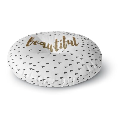 Suzanne Carter Beautiful Typography Round Floor Pillow Size: 26 x 26