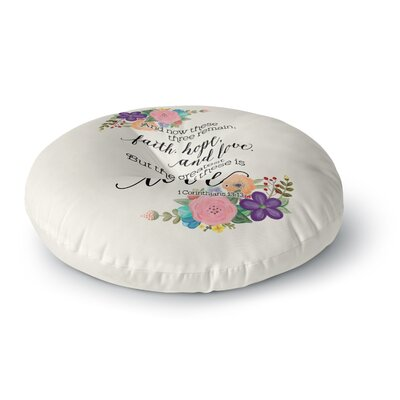 Noonday Design Faith, Hope and Love Round Floor Pillow Size: 23 x 23