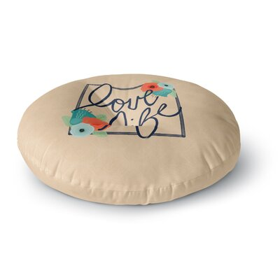 Noonday Design Love Life Digital Round Floor Pillow Size: 23 x 23