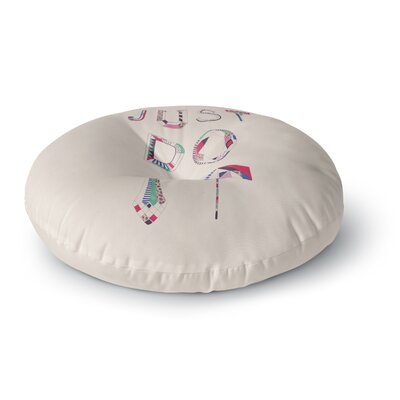 Vasare Nar Just Do It Rainbow Round Floor Pillow Size: 26 x 26