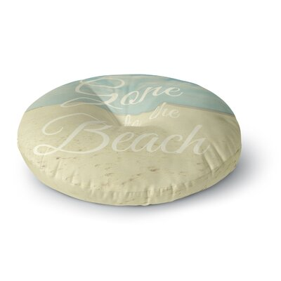 Alison Coxon Gone To The Beach Round Floor Pillow Size: 23 x 23