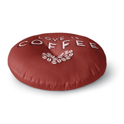 Busy Bree Coffee Love Typography Round Floor Pillow Size: 26 x 26