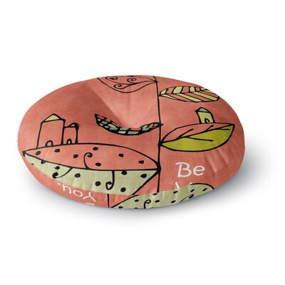 Carina Povarchik Be You Kids Round Floor Pillow Size: 23 x 23