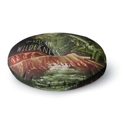 Deepti Munshaw Escape to Wilderness Forest Quote Round Floor Pillow Size: 26 x 26
