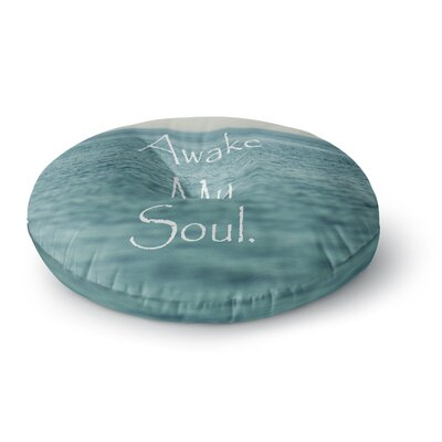 Debbra Obertanec Awake My Soul Round Floor Pillow Size: 26 x 26