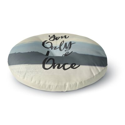 Debbra Obertanec YOLO Typography Round Floor Pillow Size: 26 x 26