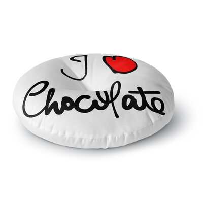 Gabriela Fuente I Love Chocolate Food Typography Round Floor Pillow Size: 26 x 26