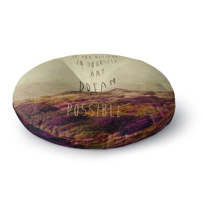 Ingrid Beddoes Believe Desert Quote Round Floor Pillow Size: 23 x 23