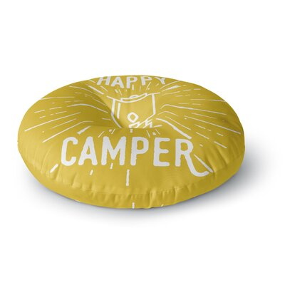 Jackie Rose Happy Camper  Typography Round Floor Pillow Size: 26 x 26