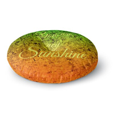 Ebi Emporium You Are My Sunshine Round Floor Pillow Size: 26 x 26