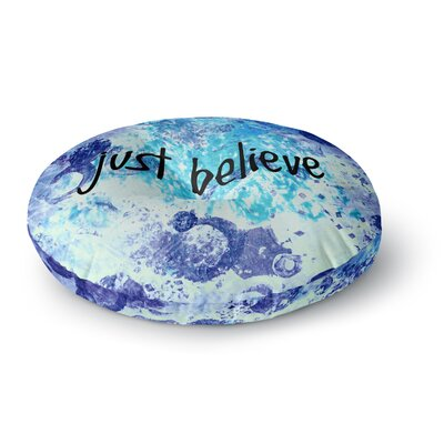 Ebi Emporium Just Believe Round Floor Pillow Size: 23 x 23