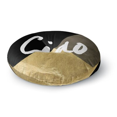 Ciao Round Floor Pillow Size: 26 x 26