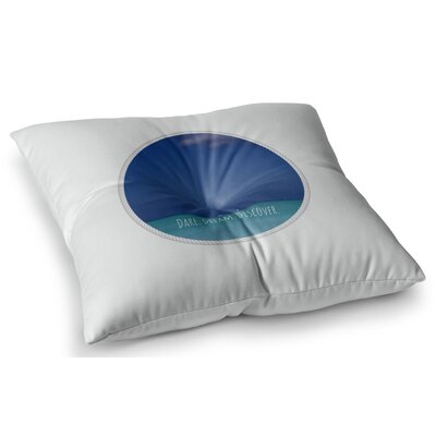 Dare Dream Discover by Deepti Munshaw Floor Pillow Size: 23 x 23