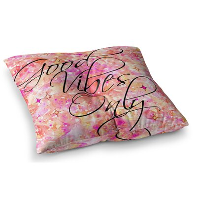 Good Vibes Only by Ebi Emporium Floor Pillow Size: 23 x 23, Color: Pink/Yellow