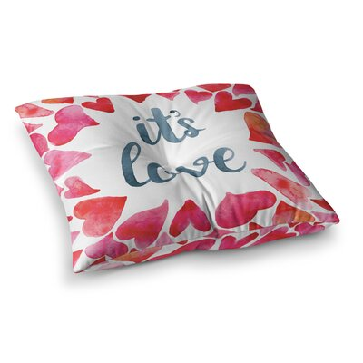Its Love Square Floor Pillow Size: 26 x 26