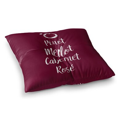 Pinot, Merlot, Cabernet, Ros� Square Floor Pillow Size: 26 x 26