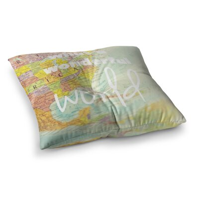 Libertad Leal What a Wonderful World Map Square Floor Pillow Size: 26 x 26