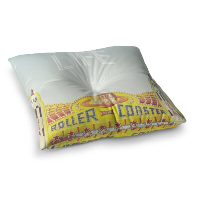 Libertad Leal Life is a Rollercoaster Square Floor Pillow Size: 26 x 26
