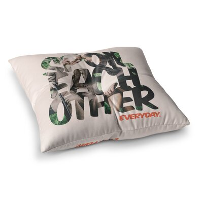Just L Spoil Each Other Square Floor Pillow Size: 23 x 23