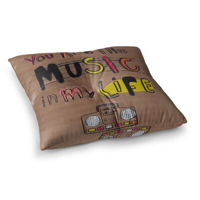 MaJoBV Music in My Life Quote Square Floor Pillow Size: 26 x 26