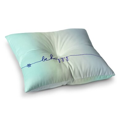 Monika Strigel Be Happy Simple Square Throw Pillow Size: 26 x 26