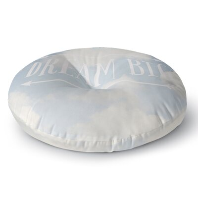 Susannah Tucker Dream Big Clouds Round Floor Pillow Size: 26 x 26