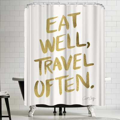 Cat Coquillette Eat Well Travel Often Gold Shower Curtain