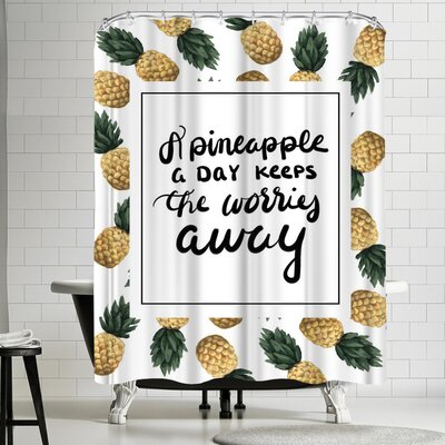 Jetty Printables A Pineapple a Day Keeps the Worries Away Shower Curtain