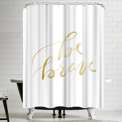 Jetty Printables Gold Be Brave Typography Shower Curtain