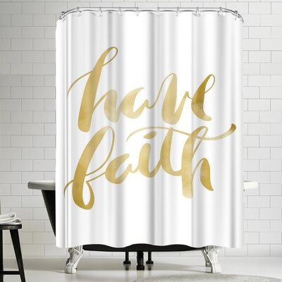 Jetty Printables Gold Have Faith Typography Shower Curtain