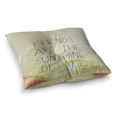 Rachel Burbee Friends and Sunshine Square Floor Pillow Size: 23 x 23