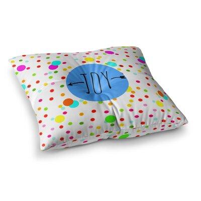 Sreetama Ray Oh Joy Square Floor Pillow Size: 26 x 26