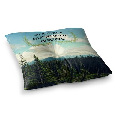 Robin Dickinson Life Is... Landscape Typography Square Floor Pillow Size: 23 x 23