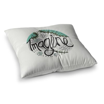 Pom Graphic Design Imagine Typography Square Floor Pillow Size: 23 x 23