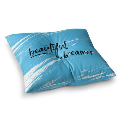 NL designs Beautiful Dreamer Typography Square Floor Pillow Size: 26 x 26