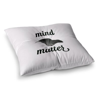 Skye Zambrana Mind Over Matter II Square Floor Pillow Size: 26 x 26