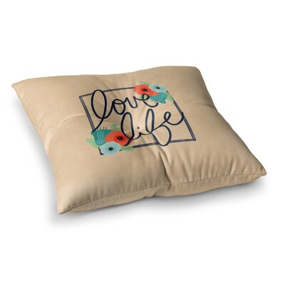 Noonday Design Love Life Digital Square Floor Pillow Size: 26 x 26