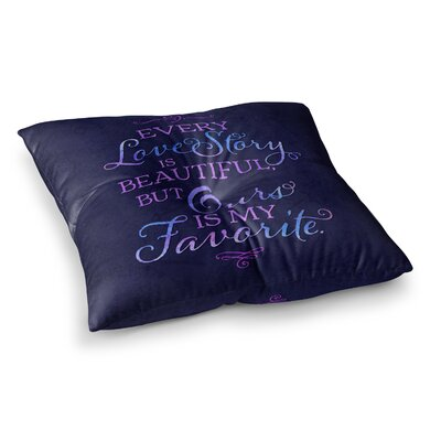 Noonday Design Every Love Story Is Beautiful Square Floor Pillow Size: 23 x 23