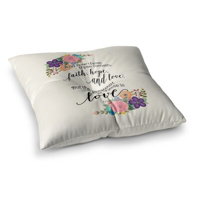 Noonday Design Faith, Hope and Love Square Floor Pillow Size: 23 x 23