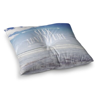 Susannah Tucker Seek Adventure Beach Square Floor Pillow Size: 26