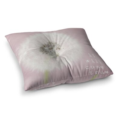 Susannah Tucker It Will Come True Flower Square Floor Pillow Size: 26 x 26
